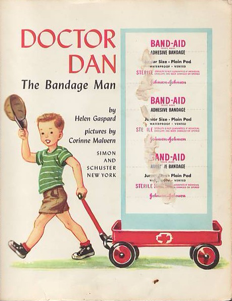 Doctor Dan the Bandage Man -- shows where BAND-AID Brand Adhesive Bandages were attached