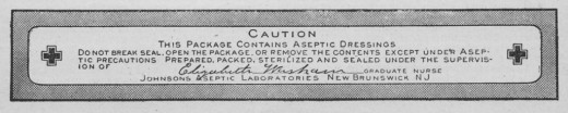 Aseptic package seal from 1899, signed by nurse Elizabeth W---.  From our archives.