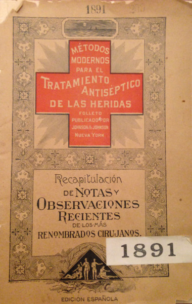 Spanish language edition of Modern Methods of Antiseptic Wound Treatment, 1891, our groundbreaking sterile surgery manual for physicians.  From our archives.
