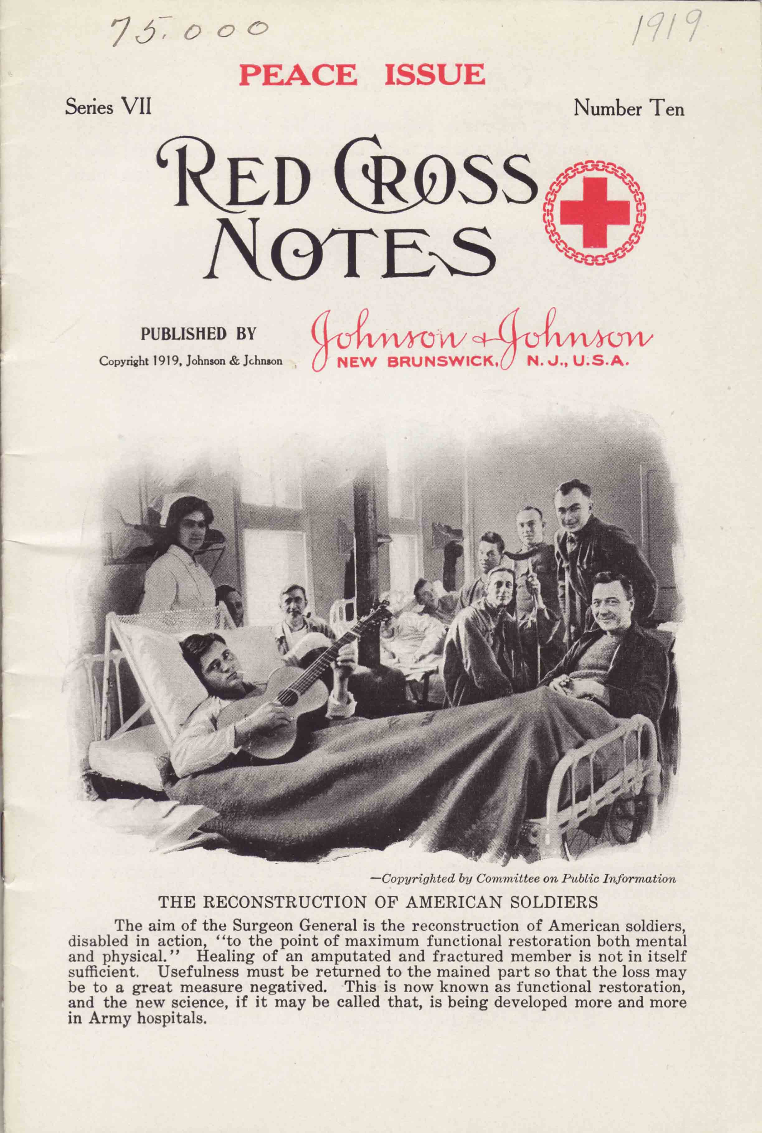Red Cross Notes Peace Issue, 1919, focusing on the rehabilitation of returning veterans.  Image courtesy: Johnson & Johnson Archives.